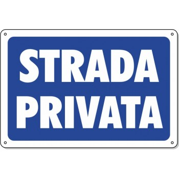 "Cartello Pvc ""Strada Privata"" - 20x30 - 1 Cartello"