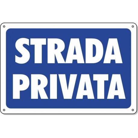 """Cartello Pvc """"Strada Privata"""" - 20x30 - 1 Cartello"""