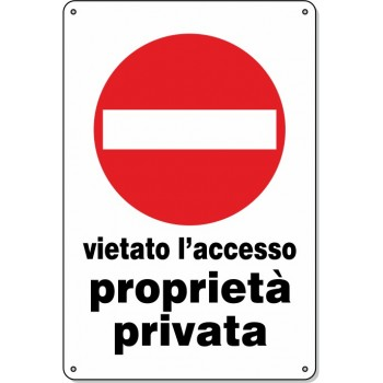 """Cartello Pvc """"Vietato L'Acc. Prop. Privata"""" - 20x30 - 1 Cartello"""