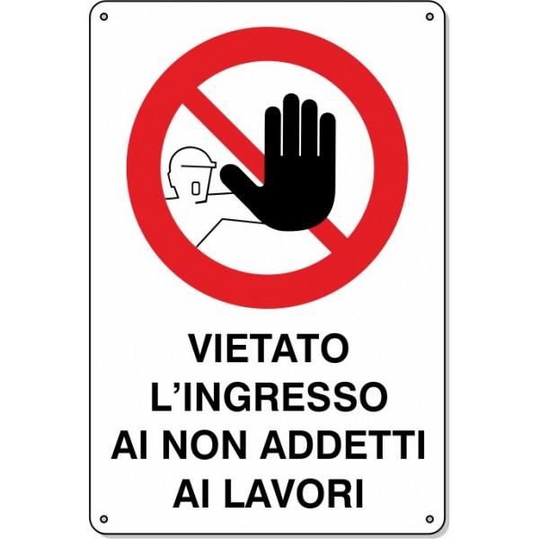 "Cartello Pvc ""Vietato L'Ingresso …"" - 20x30 - 1 Cartello"