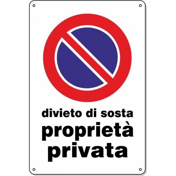 """Cartello Pvc """"Divieto di Sosta prop. Privata"""" 20x30-1 cartello"""