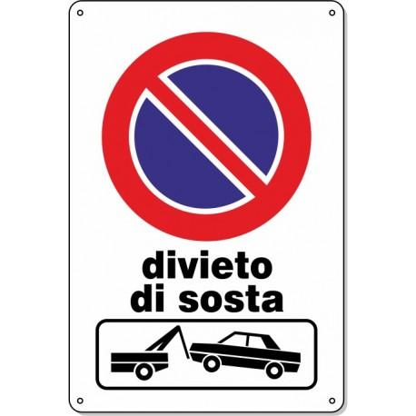 """Cartello Pvc """"Divieto di Sosta Rimozione"""" - 20x30 - 1 cartello"""