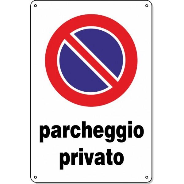 """Cartello Pvc """"Parcheggio privato"""" - 20x30 - 1 cartello"""