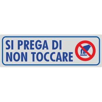 Non Toccare La Merce Argento - 1 Etichetta