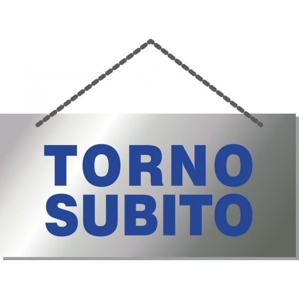 "Cartellino ""Torno Subito"" Base Argento Stampa Blu"