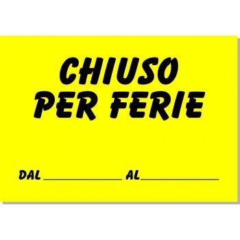 Chiuso Per Ferie Classico 20x14 - 25 Cartelli - Fluo Assortiti