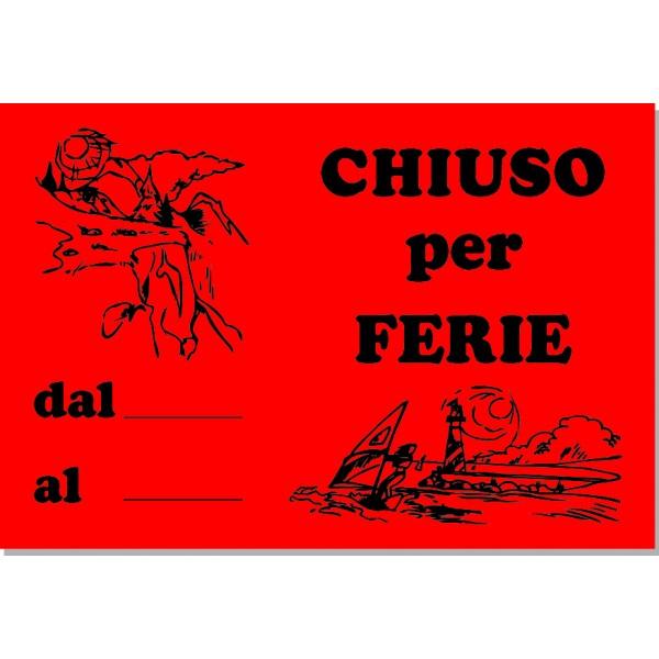 Chiuso Per Ferie Cm. 25X17 - 15 Cartelli - Fluo Assortiti