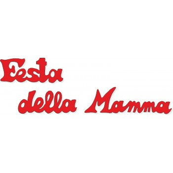 Scritta stagionale Festa della Mamma rossa, misura cm. 70x40