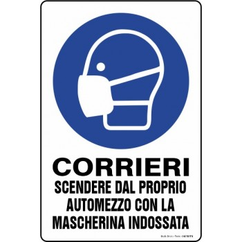 Cartello Corrieri mascherina, misura cm. 20X30 pvc sp. 0,7 mm