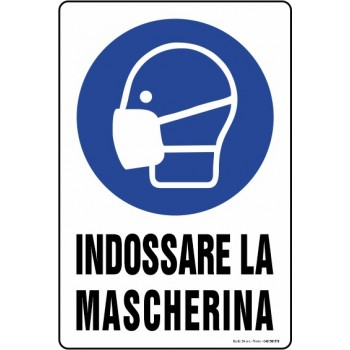 Cartello Indossare la mascherina, misura cm. 20X30 pvc sp. 0,7 mm