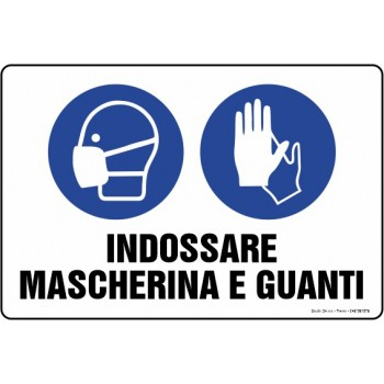 Cartello Indossare Mascherina e guanti, misura cm. 20X30 pvc sp. 0,7 mm